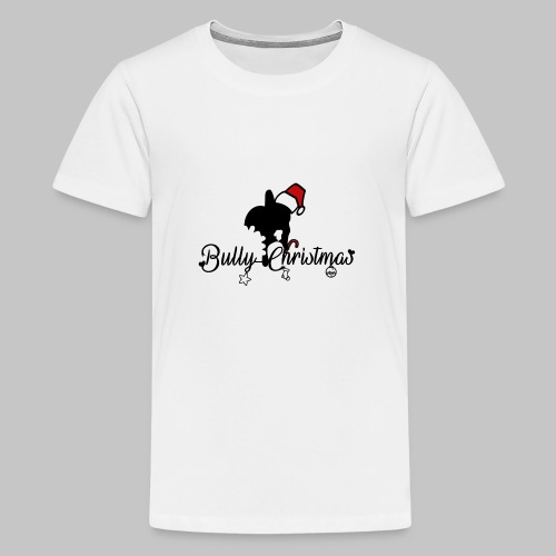 Bully Christmas - Teenager Premium T-Shirt