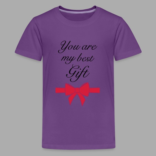you are my best gift - Teenage Premium T-Shirt