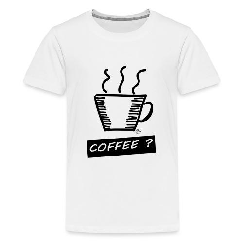 Kaffee ? - Teenager Premium T-Shirt