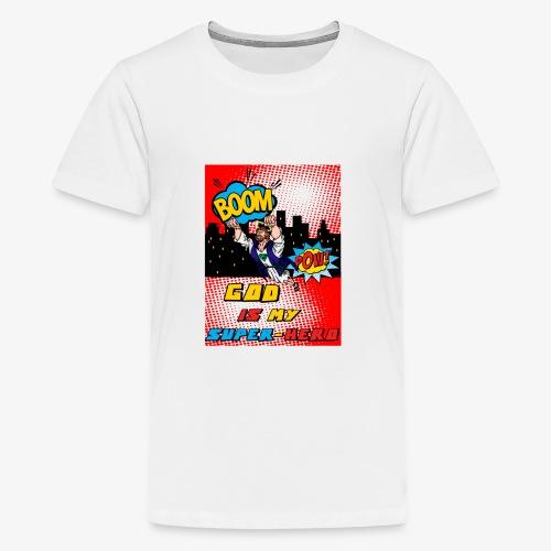 God Is my Super Hero - T-shirt Premium Ado