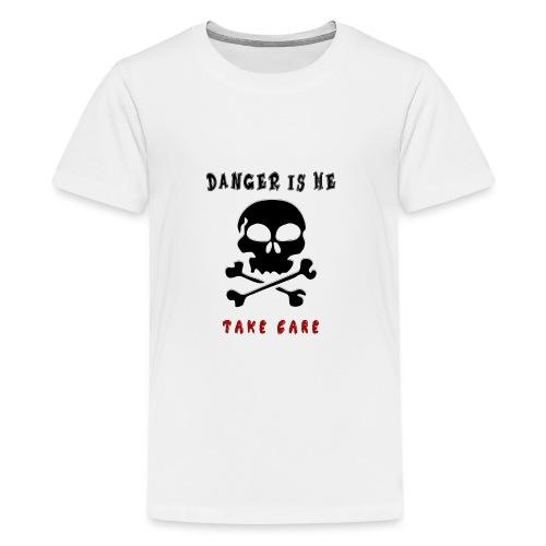 Danger - Teinien premium t-paita