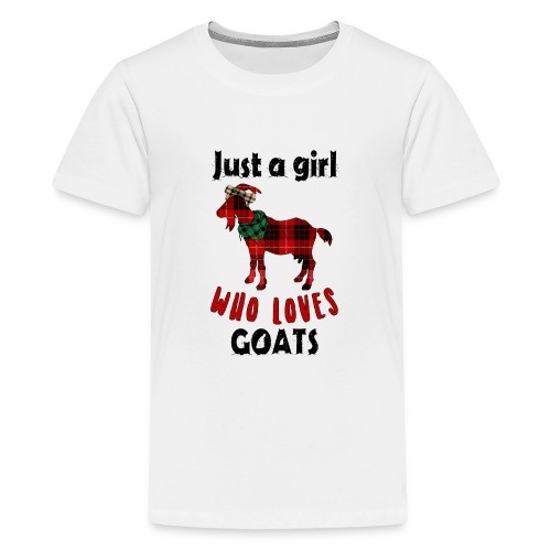 Just A Girl Who Loves Goats - Teenage Premium T-Shirt