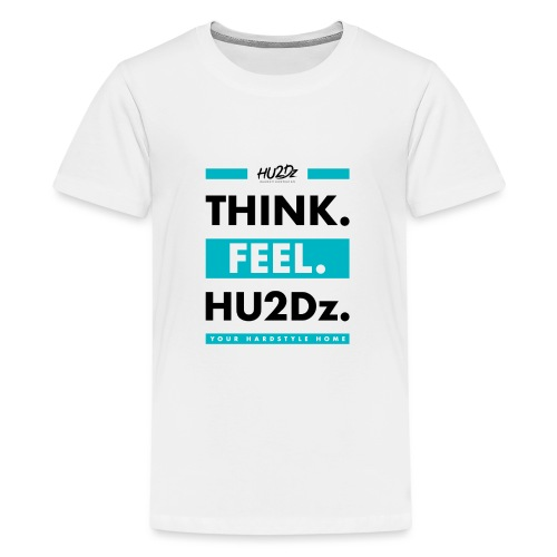 THINK FEEL HU2Dz Black White Shirt - Teenager Premium T-shirt