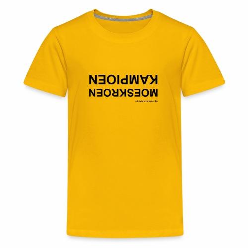 Moeskroen Kampioen - Teenager Premium T-shirt