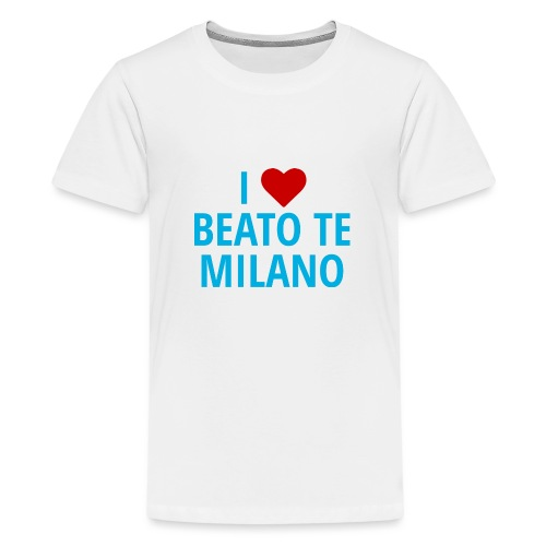 i luv beato te milano - Maglietta Premium per ragazzi