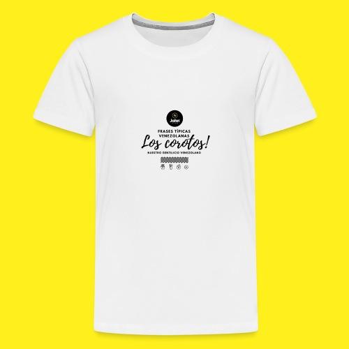 FRASES VENEZOLANAS 2F JOHN LAAREPA 5 - Camiseta premium adolescente