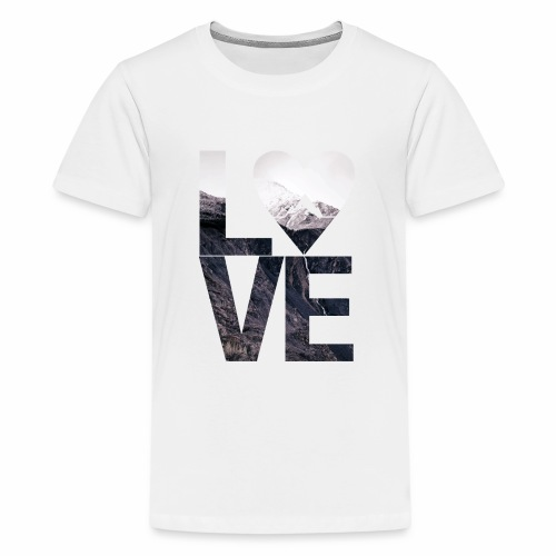 L.O.V.E - Mountains - Teenager Premium T-Shirt