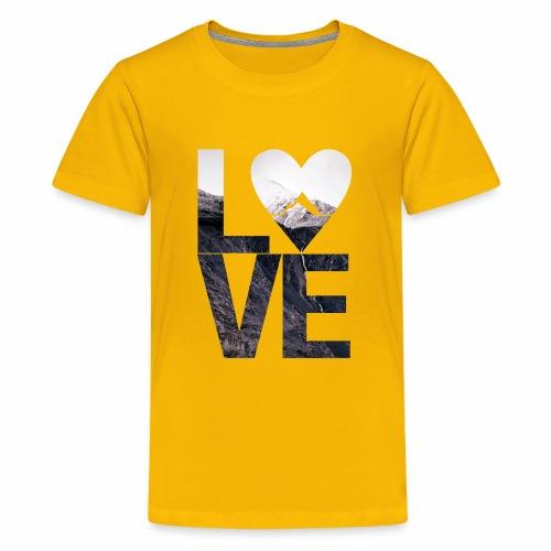 L.O.V.E - Mountains - Teenager Premium T-Shirt