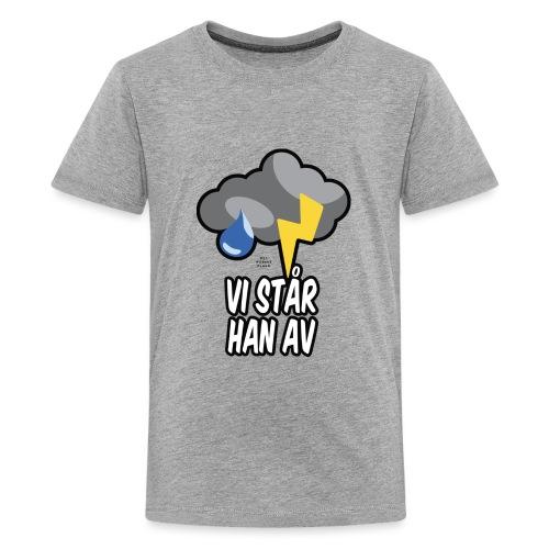 Vi står han av :: Det norske plagg - Premium T-skjorte for tenåringer