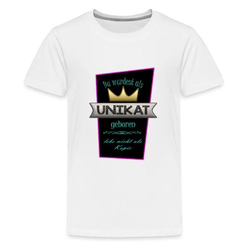 Unikat - Teenager Premium T-Shirt