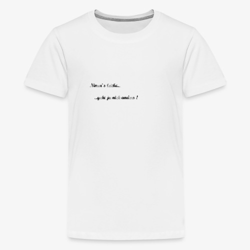 Nimm´s leicht... - Teenager Premium T-Shirt