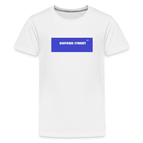 Oxford Street TM - Teenage Premium T-Shirt