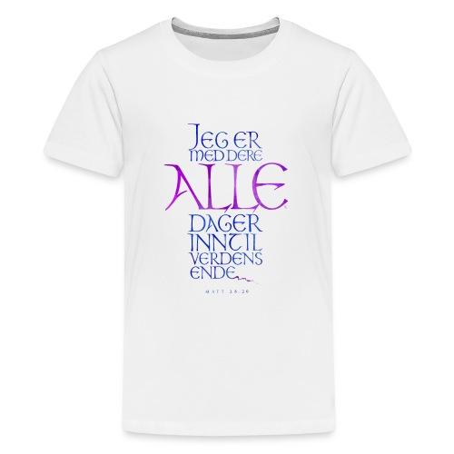 Jeg er med dere alle dager - Premium T-skjorte for tenåringer