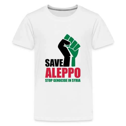 SAVE ALEPPO - Teenage Premium T-Shirt