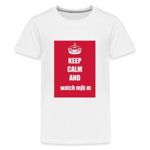 Keep calm watch mjb m - Teenage Premium T-Shirt