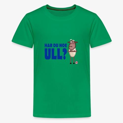 Bæ, bæ, lille lam - Premium T-skjorte for tenåringer