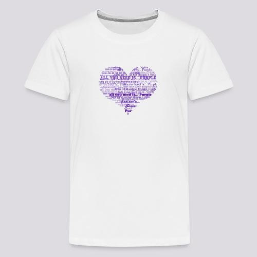 All you need is... purple! - Maglietta Premium per ragazzi