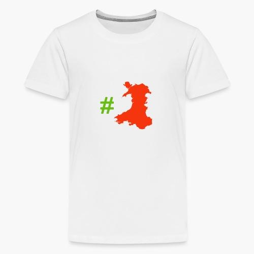 Hashtag Wales - Teenage Premium T-Shirt