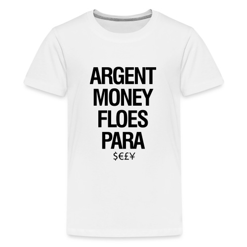 Money - Teenager Premium T-shirt