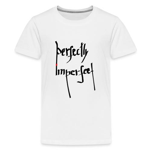Perfection - Teenage Premium T-Shirt