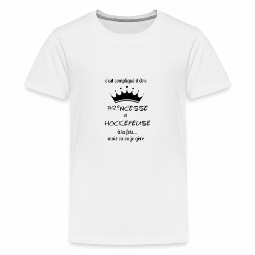Princesse et Hockeyeuse - T-shirt Premium Ado