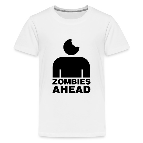 Zombies Ahead - Premium-T-shirt tonåring