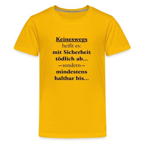 Mindestens haltbar bis - Korrektur - Teenager Premium T-Shirt