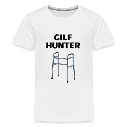 GILF Hunter - Teenager Premium T-Shirt