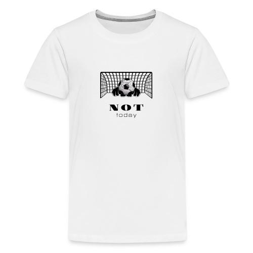 not today /black - Teenager Premium T-Shirt