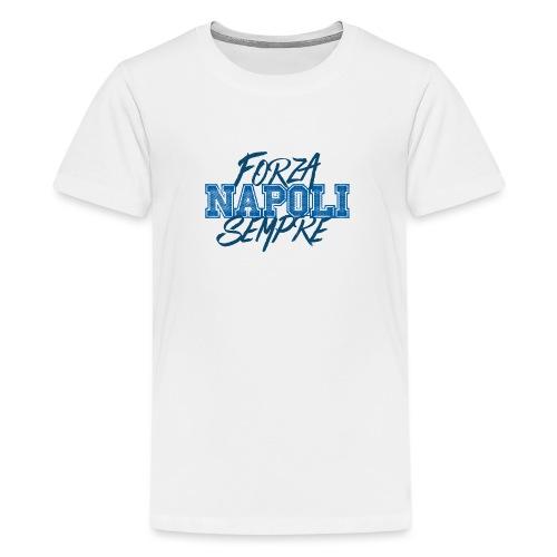 Forza Napoli Sempre - Maglietta Premium per ragazzi