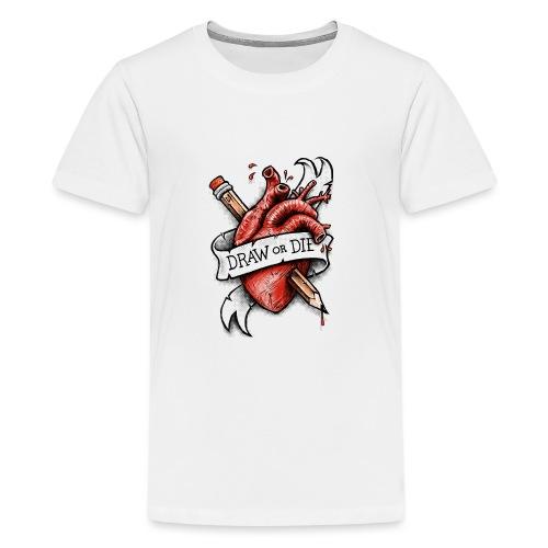 Draw or Die - Teenage Premium T-Shirt
