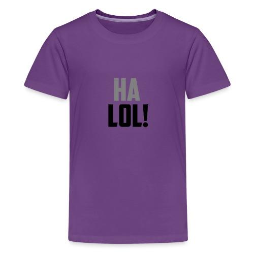 The CrimsonAura 'Ha LOL!' Stream Quote. - Teenage Premium T-Shirt