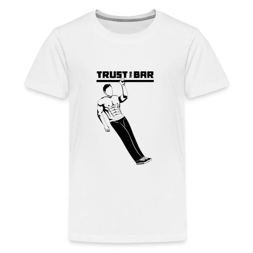 Trust The Bar OAP inv - Teenage Premium T-Shirt