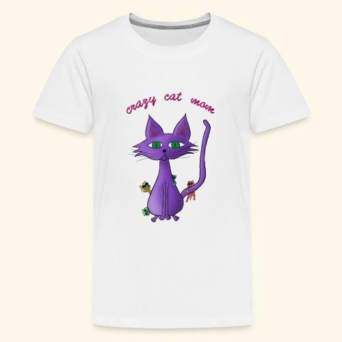 crazy cat mom - Teenager Premium T-Shirt