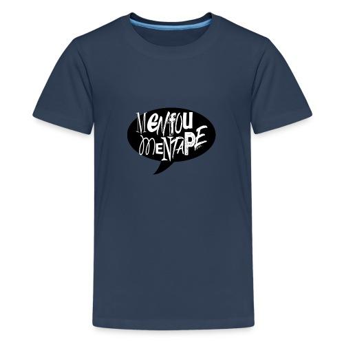 La bulle MENFOUMENTAPE by Alice Kara - T-shirt Premium Ado