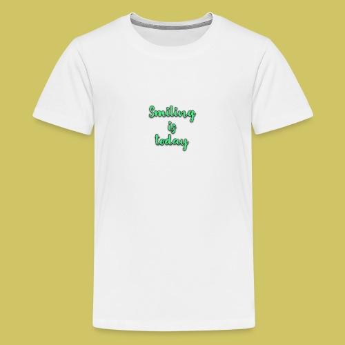 Sonrie es lo de hoy - Teenage Premium T-Shirt