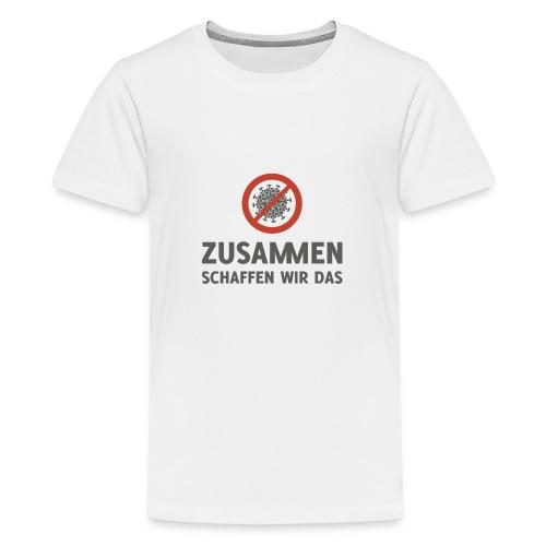Corona Virus zusammen schaffen wir das - Teenager Premium T-Shirt