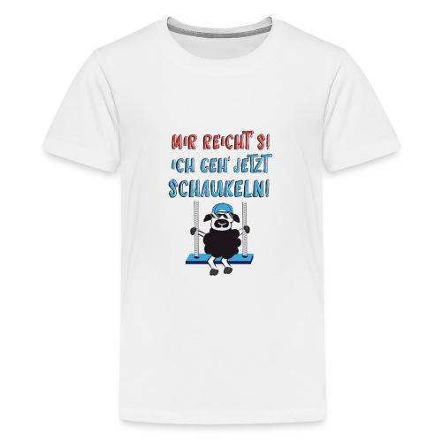 Mir reicht's - Teenager Premium T-Shirt