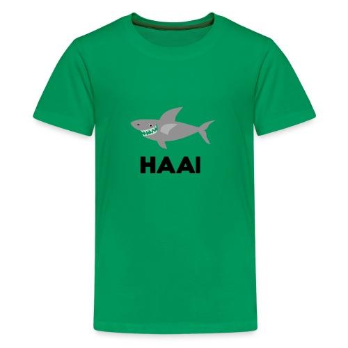 haai hallo hoi - Teenager Premium T-shirt