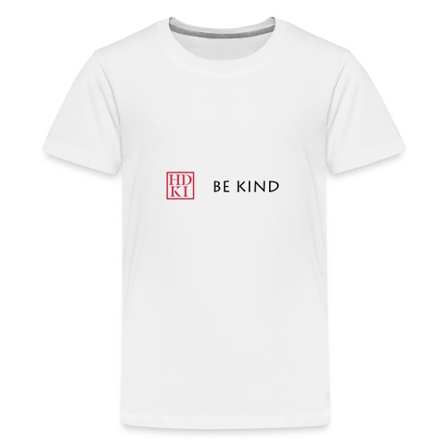 HDKI Be Kind - Teenage Premium T-Shirt
