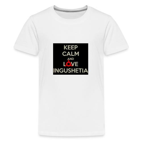 keep calm and love ingushetia - T-shirt Premium Ado