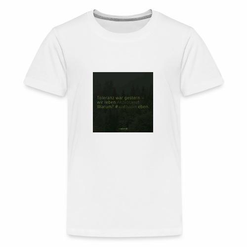 #weilbaum-T-Shirt Akzeptanz - Teenager Premium T-Shirt