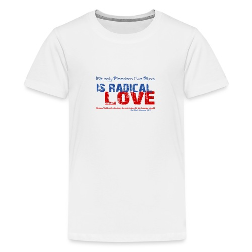 Radikale Liebe blue - Teenager Premium T-Shirt