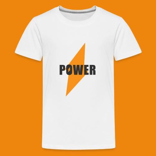 POWER - Teenager Premium T-Shirt