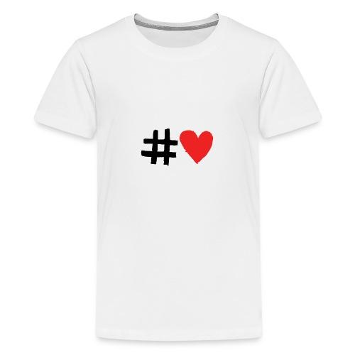 #Love - Teenager premium T-shirt