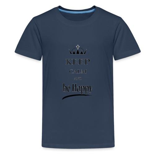 keep_calm and_be_happy-01 - Maglietta Premium per ragazzi