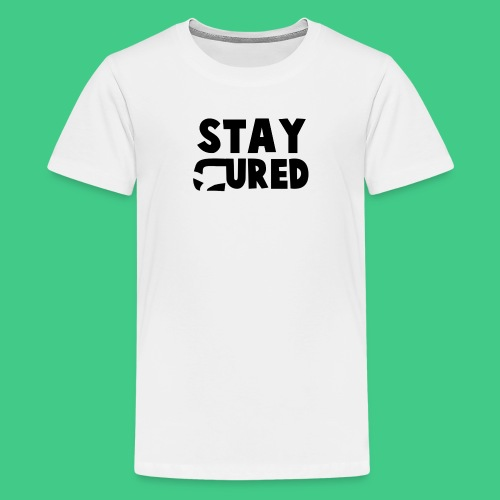 staycureddesign png - Teenage Premium T-Shirt