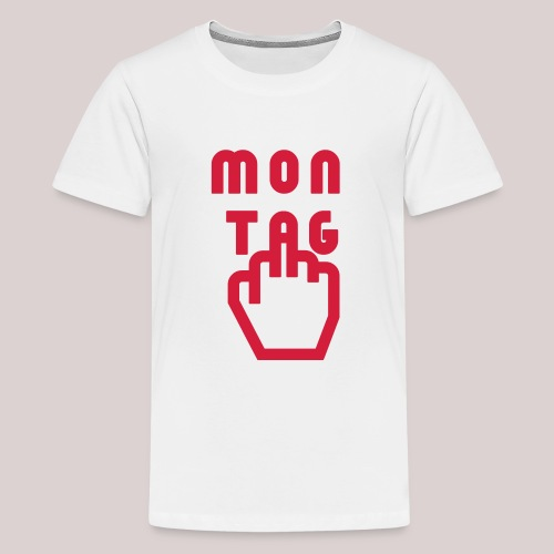 26-30 Lazy Montag - Teenager Premium T-Shirt