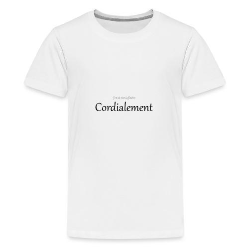 Cordialement - T-shirt Premium Ado