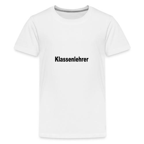Lehrer Klassenlehrer Abi - Teenager Premium T-Shirt